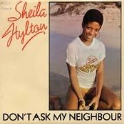 Test DON`T ASK MY NEIGHBOUR / JAM DOWN ROCKER. Artist: Shelia Hylton. Label: Island